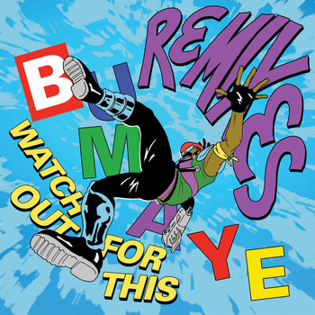 Major Lazer / - Watch Out For This (Bumaye) [Remixes]