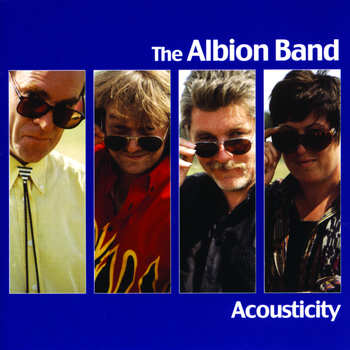 The Albion Band - Acousticity