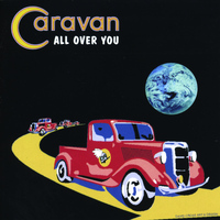 Caravan - All Over You