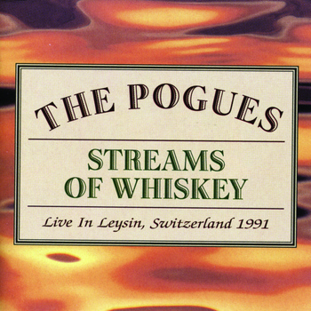 The Pogues - Streams of Whiskey - Live In Leysin, Switzerland 1991