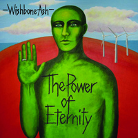 Wishbone Ash - The Power of Eternity