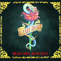 Hanoi Rocks - Twelve Shots On the Rocks
