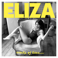 Eliza Doolittle - Waste Of Time