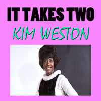 Kim Weston - It Takes Two