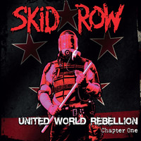 Skid Row - United World Rebellion - Chapter One
