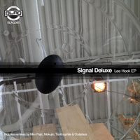 Signal Deluxe - Lee Hook EP