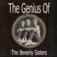 Beverly Sisters - The Genius of Beverly Sisters