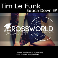 Tim Le Funk - Beach Down EP