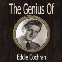 Eddie Cochran - The Genius of Eddie Cochran