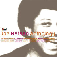 Joe Bataan - Anthology