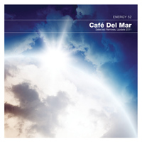 Energy 52 - Café Del Mar (Selected 2011 Remixes)