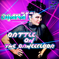 Dijana T - Battle On The Dance Floor