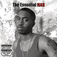 Nas - The Essential Nas (Explicit)
