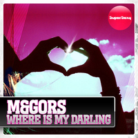M&Gors - Where Is My Darling
