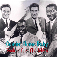 Booker T. & The MG's - Comin' Home Baby