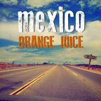 Orange Juice - Mexico