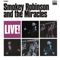 Smokey Robinson & The Miracles - Live!