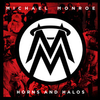 Michael Monroe - Horns And Halos (US version)