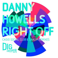Danny Howells - Right Off (remixes)