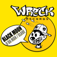 Black Moon - U Da Man / Slave (Explicit)