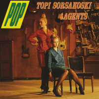 Topi Sorsakoski & Agents - Pop (Remastered)