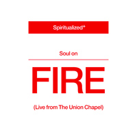 Spiritualized - Soul On Fire (Live from the Union Chapel)