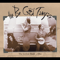 The Be Good Tanyas - The Littlest Birds 1