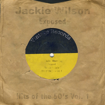 Jackie Wilson - Exposed - Hits Of The 50's Vol. 1
