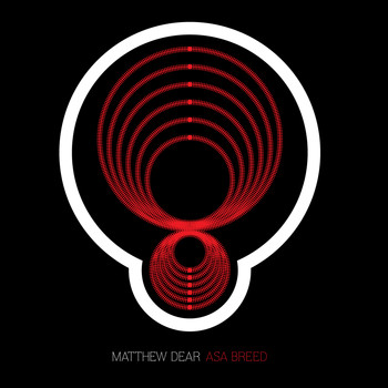 Matthew Dear - Asa Breed Black Edition