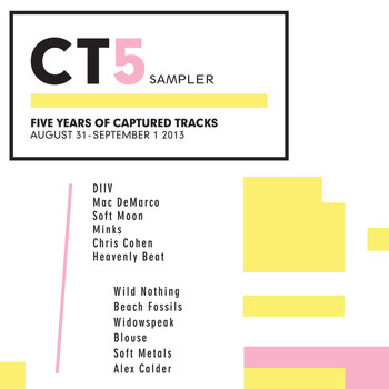 Various Artists - CT5 Sampler:  Five Years of Captured Tracks