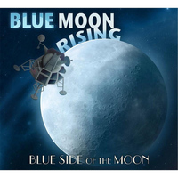 Blue Moon Rising - Blue Side of the Moon