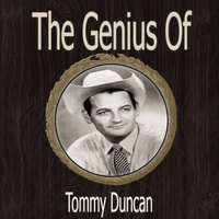 Tommy Duncan - The Genius of Tommy Duncan