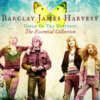 Barclay James Harvest - Child Of The Universe: The Essential Collection