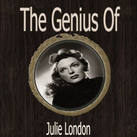 Julie London - The Genius of Julie London