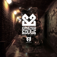 Sinister Souls - Live It Up EP