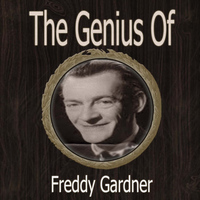 Freddy Gardner - The Genius of Freddy Gardner