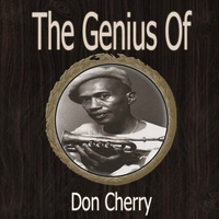 Don Cherry - The Genius of Don Cherry