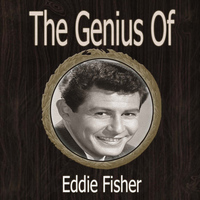 Eddie Fisher - The Genius of Eddie Fisher