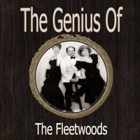 Fleetwoods - The Genius of Fleetwoods