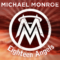 Michael Monroe - Eighteen Angels