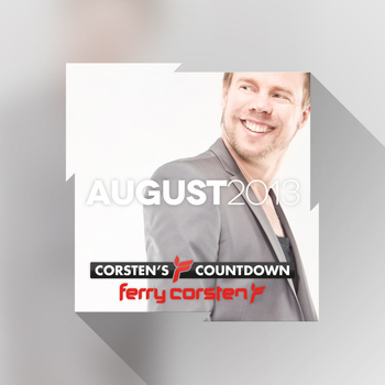 Various Artists - Ferry Corsten presents Corsten's Countdown August 2013