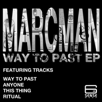 Marcman - Way To Past EP