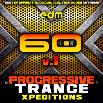 Various Artists - Progressive Trance Xpeditions, Vol. 1 (60 Best of Offbeat, Sloa Goa, Acid, Tech House Anthems)