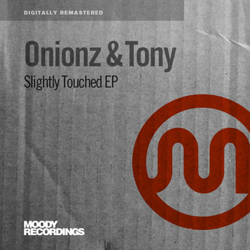 Onionz - Slightly Touched EP