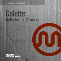 Colette - Try Her For Love (Remixes)