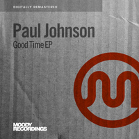 Paul Johnson - Good Time EP