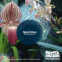 Signal Deluxe - Soft Machines EP