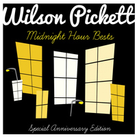 Wilson Pickett - Wilson Pickett Sings Their Midnight Hour Bests