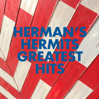 Herman's Hermits - Herman's Hermits Greatest Hits (Rerecorded Version)