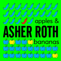 Asher Roth - Apples & Bananas (Explicit)